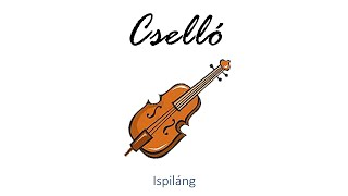 Hangszer ovi - Ispiláng (cselló) / Hungarian children song (folk, animal)