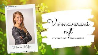 Hanna Siefen: Voimavarani nyt - työnhakuhyvinvointi