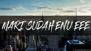 BLASTA RAP  -  MARI SUDAH ENU EEE 2019