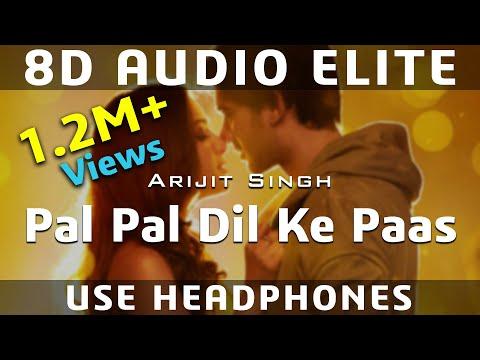 8d-audio-|-pal-pal-dil-ke-paas---title-song-|-arijit-singh,-parampara-|-sunny-deol,-karan-deol-|