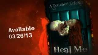 Heal Me (A Touched Trilogy, #2)