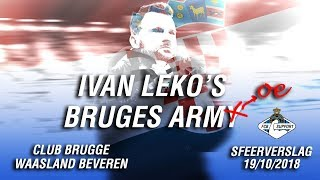 Club Brugge - Waasland Beveren: sfeerverslag 19/10/2018 - Ivan Leko's Bruges Armoe