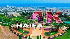 HAIFA   ISRAEL - A TRAVEL TOUR - 4K UHD