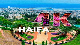 HAIFA | ISRAEL - A TRAVEL TOUR - UHD 4K