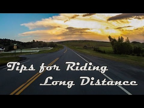 Tips for Riding Long Distance