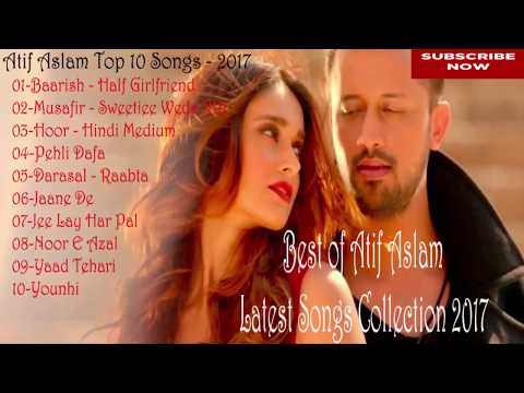 Best of Atif Aslam  Top 10 Songs  Jukebox 2017