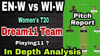 EN-W vs WI-W Dream11 Team || EN W vs WI W Women's T20 Dream11 Playing11 || eng w vs wi w dream11 ||