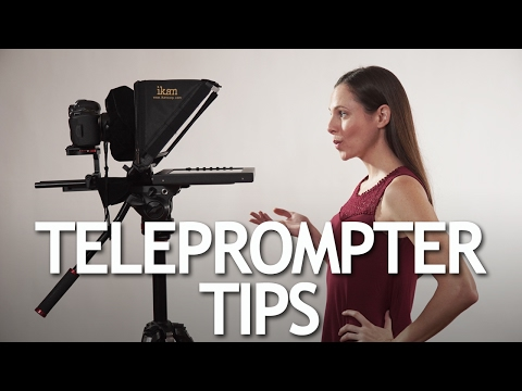 TELEPROMPTER: TIPS ON HOW TO USE ONE
