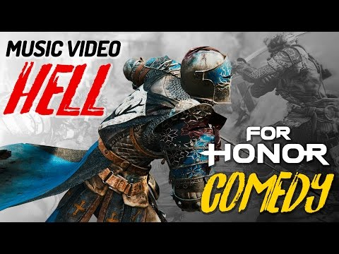 FUNNY MOMENTS & GAMEPLAY (For Honor Music Video Montage)