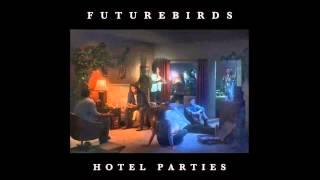 FUTUREBIRDS - Rodeo YouTube Videos