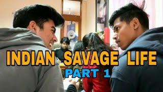 INDIAN SAVAGE LIFE PART-1 || RB KI VINES ||