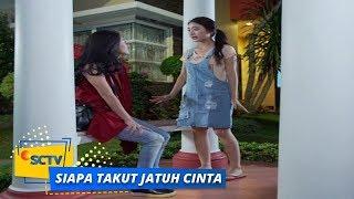 Highlight Siapa Takut Jatuh Cinta - Episode 232