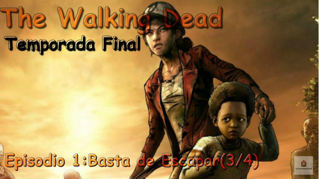 Telltale The Walking Dead Temporada Final# Episodio 1 (3 de 4 ...