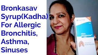Bronkasav Syrup for Bronchial Asthma, Allergic Bronchitis, Sinus, Anti - inflammatory, immunity