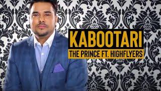 The Prince ft Highflyers & Balpreet Kaur Kabootari **Official ** | Latest Punjabi Songs