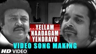 Ellam Naadagam Yendrayo Song lyrics & Making HD Meenkuzhambum Manpaanayum | Prabhu, Kalisadd Jayram