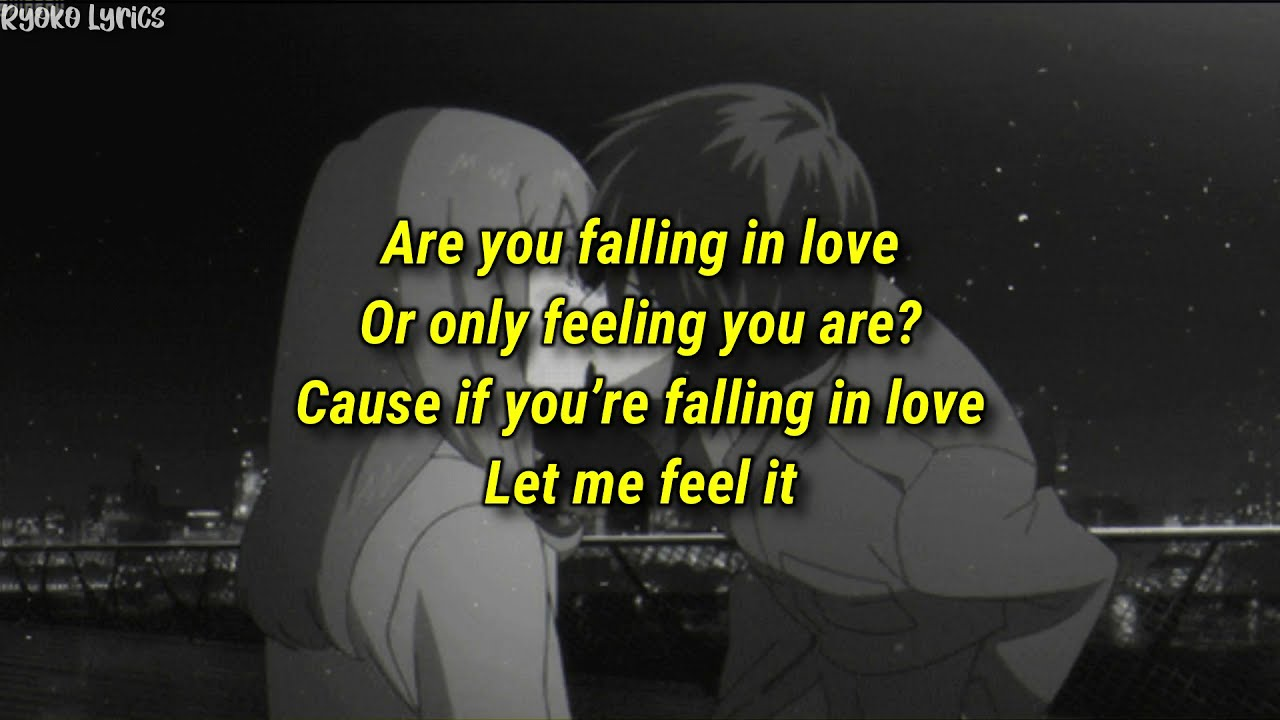 Falling in are how love know you to How Do