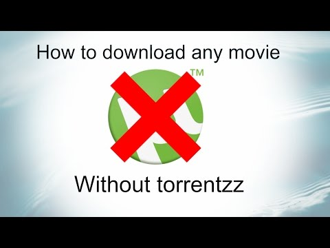 How to download any movie without torrentz on Pc/Laptop for free 2017!!