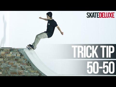 How to FS 50-50 Grind | Skateboard Trick Tip |skatedeluxe