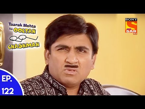 Taarak Mehta Ka Ooltah Chashmah – तारक मेहता का उल्टा चशमाह – Episode 122