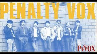 PENALTY VOX (P-VOX) Vocal juro shirahata Guitar masahiro yamakawa Bass fumihiko hasegawa Sax satoshi nawa Drums&percussion kouichirou kanamori ...
