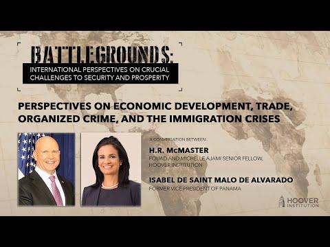 Battlegrounds w/ H.R. McMaster | Panama: Economic Dev., Trade, Organized Crime, & Immigration Crises