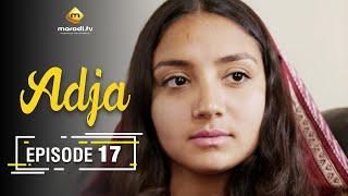 Adja Série - Ramadan 2021 - Episode 17