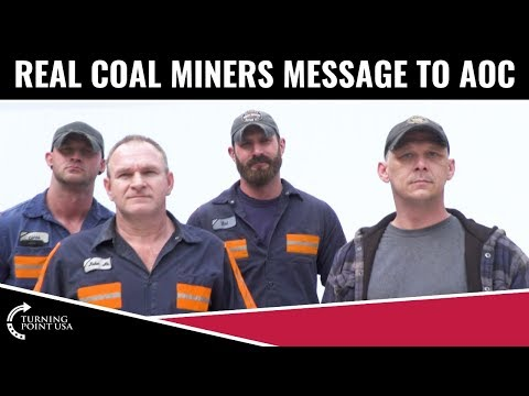 Real Coal Miners Have A Message For AOC!