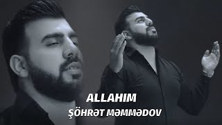 Sohret Memmedov - Allahim (Official Music Video) (2020)