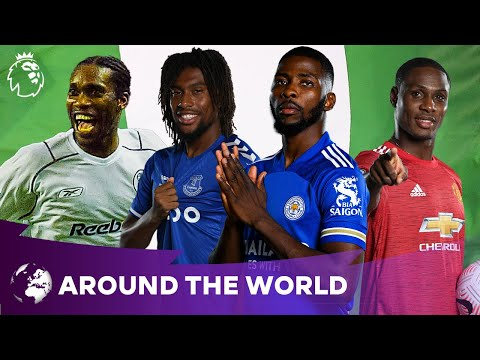 Who's the Premier League's best ever player from Nigeria? 🇳🇬 | Around the World