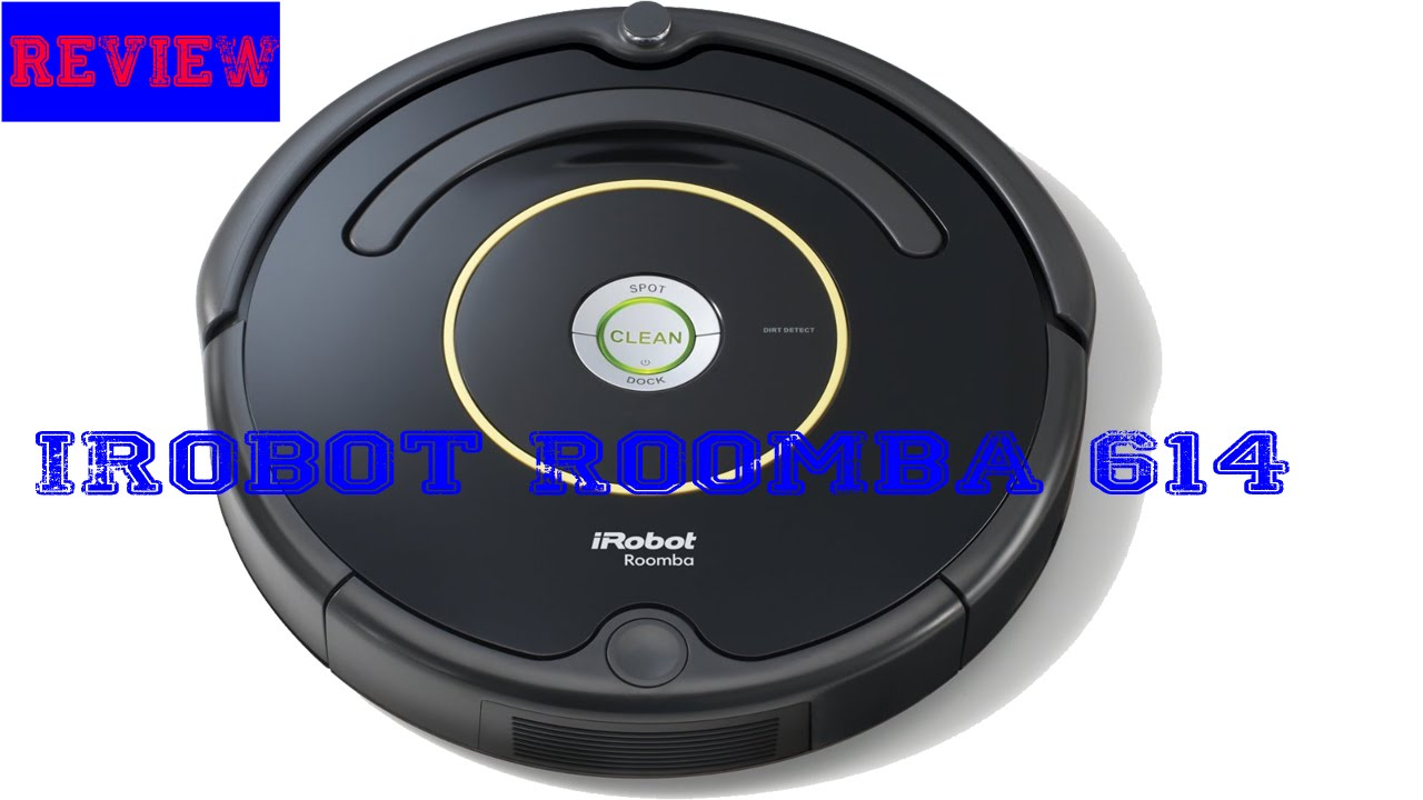 Irobot Roomba 614 Vacuum Cleaning Robot Review Youtube