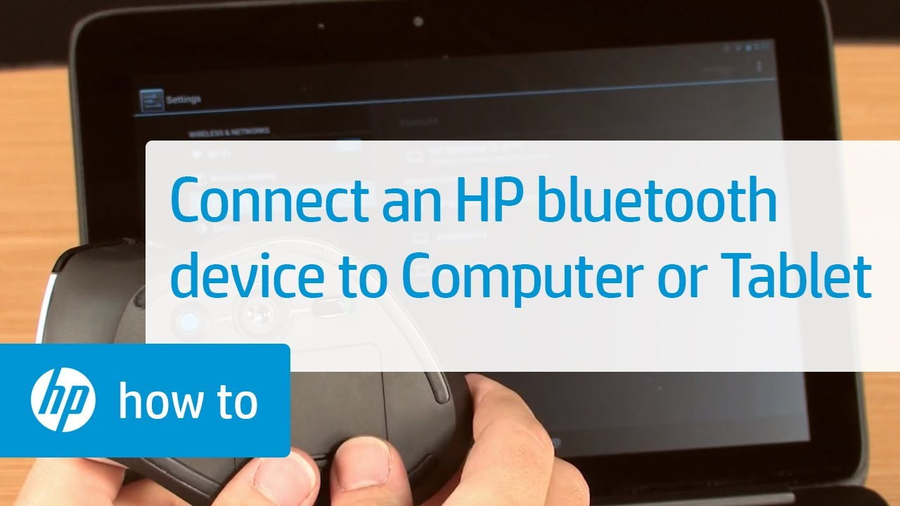 f89d6113eec How to Connect an HP Bluetooth Device to Your Computer or Tablet ...