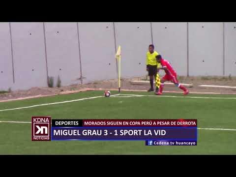 COPA PERÚ: MIGUEL GRAU 3 - 1 SPORT LA VID