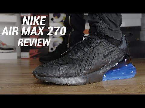 best sell hot new products 100% quality NIKE AIR MAX 270 REVIEW - YouTube