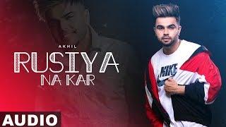 Rusiya Na Kar (Full Audio) | Akhil | Bob | Latest Punjabi Songs 2019 | Speed Records