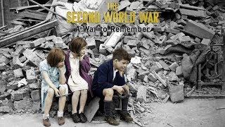 The Second World War: A War To Remember