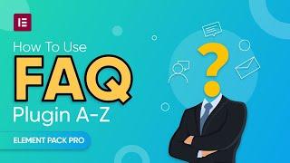 FAQ du Plugin A-Z Elementor par Élément Pack