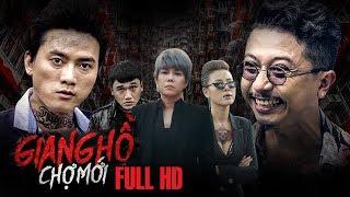 Phim Hài Tết 2020 - Giang Hồ Chợ Mới Full HD - Việt Hương, Quách Ngọc Tuyên, Nam Thư, Xuân Nghị