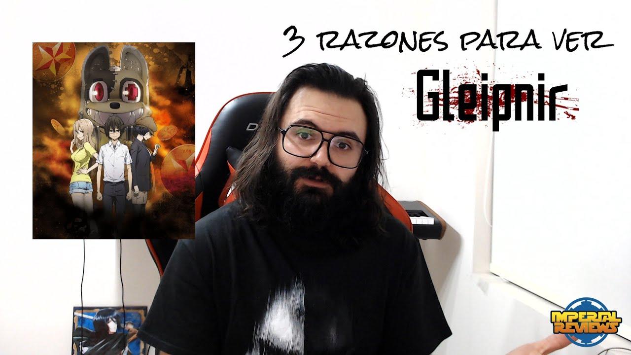 3 razones para ver - Gleipnir - Recomendado Imperial