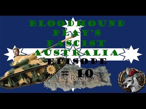 Let's Play Hearts of Iron 4: Fascist Australia Episode 10 - Turkish Expansion