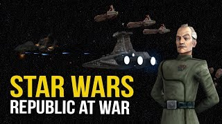 STAR WARS REPUBLIC AT WAR! Ep 22 - FIGHTING THE GOOD FIGHT