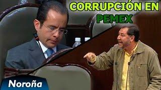 Corrupción en PEMEX - Fernández Noroña vs Cesar Nava