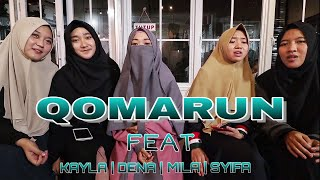 Download lagu QOMARUN | SHALAWAT BEATBOX FEAT KAYLA , DENA , MILA DAN RADEN SYIFA