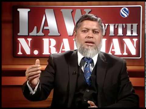 16 September 2017, Law with N Rahman, Part 2