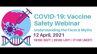 Panel on COVID-19 vaccine safety- understanding facts and myths.  Questions can be asked live!