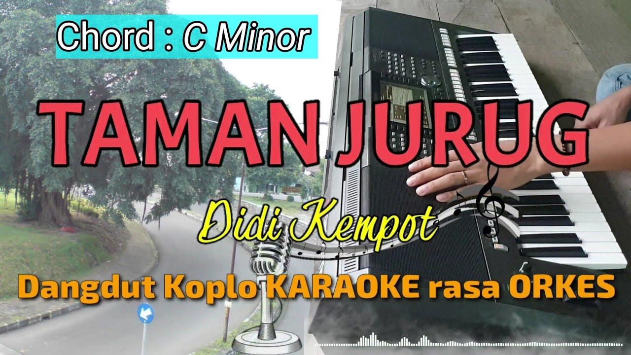 TAMAN JURUG - Didi Kempot Versi Dangdut Koplo KARAOKE rasa ORKES Yamaha PSR S970
