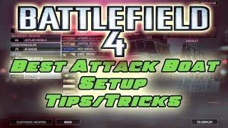 Best Battlefield 4 Attack Boat Setup