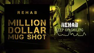 Rehab - Keep On Smiling (Official Audio)