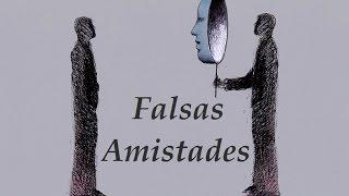 Falsas Amistades | Nx