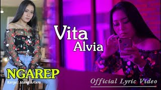 Ngarep - Vita Alvia  |  Lyric   #music
